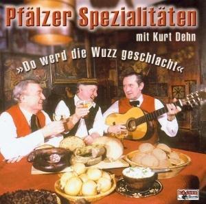 """Pfälzer Spezialitäten """"Wuzz"""""""