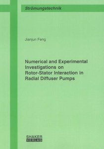 Numerical and Experimental Investigations on Rotor-Stator Intera