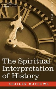 The Spiritual Interpretation of History