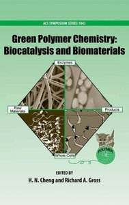 Cheng, H: Green Polymer Chemistry: Biocatalysis