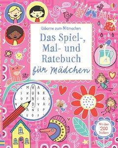 Das Spiel-, Mal- und Ratebuch für Mädchen