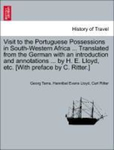 Visit to the Portuguese Possessions in South-Western Africa ...