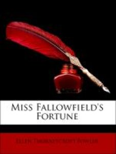 Miss Fallowfield's Fortune