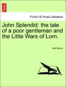 John Splendid: the tale of a poor gentleman and the Little Wars