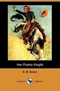 Her Prairie Knight (Dodo Press)