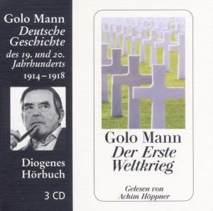 Der Erste Weltkrieg. 3 CDs