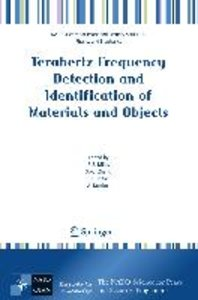 Terahertz Frequency Detection and Identification of Materials an