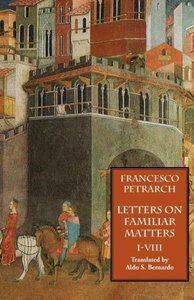 Letters on Familiar Matters (Rerum Familiarium Libri), Vol. 1, B
