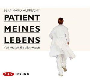 Patient Meines Lebens.Von Ärz