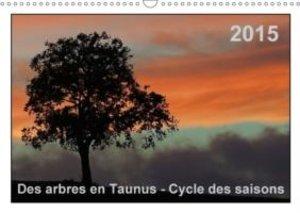 Wolf, G: Des Arbres En Taunus - Cycle Des Saisons (Fr-Versio