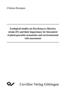 Ecological studies on Praecilomyces lilacinus strain 251 and the
