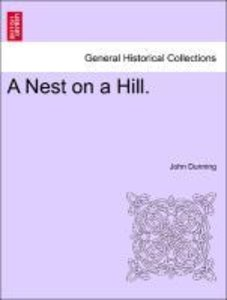 A Nest on a Hill.