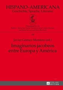 Imaginarios jacobeos entre Europa y América