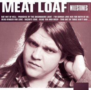 Milestones-Meat Loaf