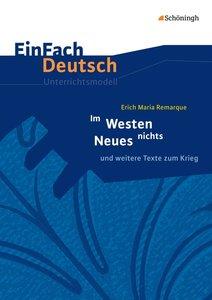 Im Westen nichts Neues. EinFach Deutsch Unterrichtsmodelle