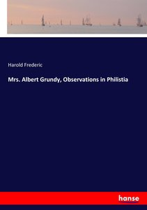Mrs. Albert Grundy, Observations in Philistia