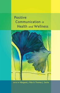 Positive Communication in Health and Wellness