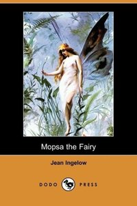 Mopsa the Fairy (Dodo Press)