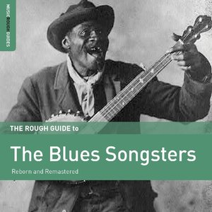Rough Guide: The Blues Songsters