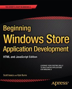 Beginning Windows Store Application Development - HTML and JavaS