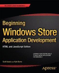 Beginning Windows Store Application Development - HTML and JavaS