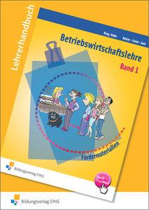 Betriebswirtschaftslehre 1. Lehrerhandbuch