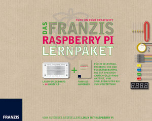 Das Franzis Raspberry Pi Lernpaket - Gültig für alle Modelle (A,