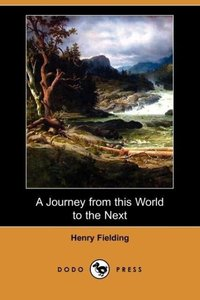 A Journey from This World to the Next (Dodo Press)