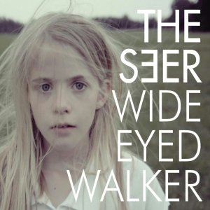 Wide Eyed Walker