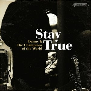 Stay True (Vinyl+MP3)