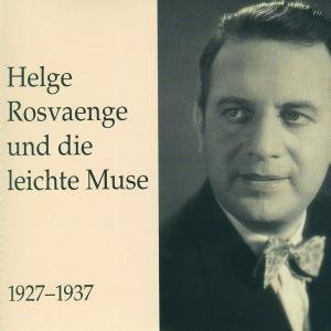 Helge Rosvaenge Und Die eichte Muse