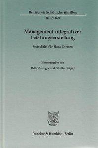 Management integrativer Leistungserstellung