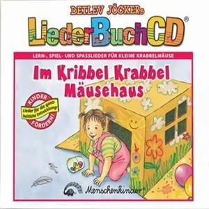 Im Kribbel-Krabbel-Mäusehaus (Liederbuch CD)