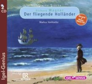 Starke Stücke. Richard Wagner: Der fliegende Holländer