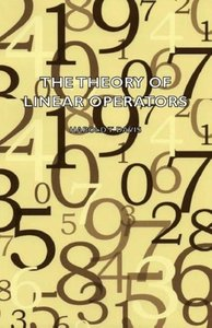 The Theory of Linear Operators