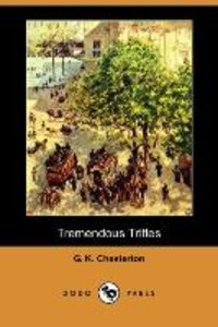 Tremendous Trifles (Dodo Press)