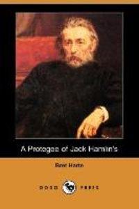 PROTEGEE OF JACK HAMLINS (DODO