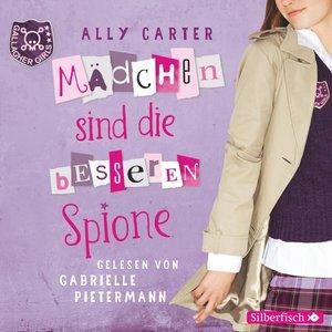 Gallagher Girls 02: Mädchen sind die besseren Spione