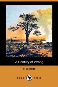 A Century of Wrong (Dodo Press)