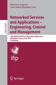 Networked Services and Applications - Engineering, Control and M