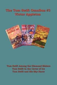 Tom Swift Omnibus #3