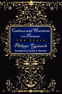 Cadmus and Hermione; &, Perseus