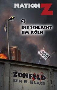 Zonfeld, E: Schlacht um Köln (Nation-Z)