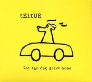 Let The Dog Drive Home