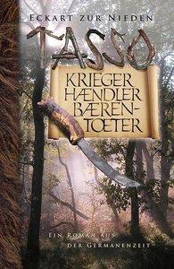 Tasso - Krieger, Händler, Bärentöter