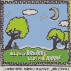 All These Dreams Told To The Moon