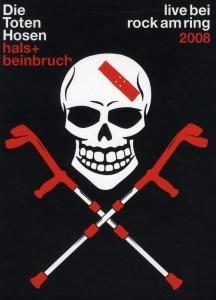 Hals-Und Beinbruch-Live Bei Rock Am Ring 2008