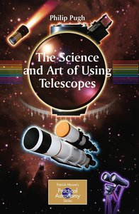 Science and Art of Using Telescopes