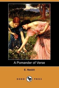 A Pomander of Verse (Dodo Press)