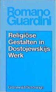 Werke / Religiöse Gestalten in Dostojewskijs Werk
